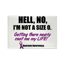 Hell, No, I'm Not A Size 0....1 (Anorexia) Rectang
