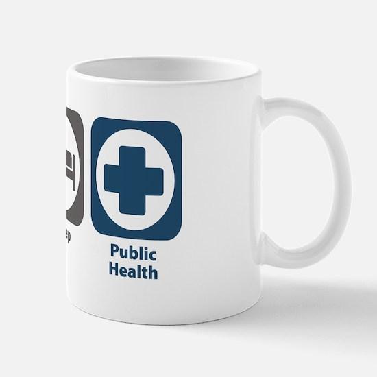 Eat Sleep Public Health Mug