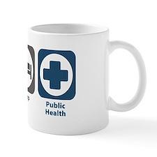 Eat Sleep Public Health Small Mug