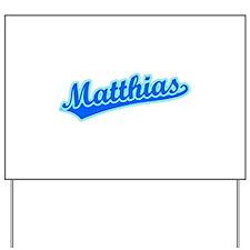 Retro Matthias (Blue) Yard Sign