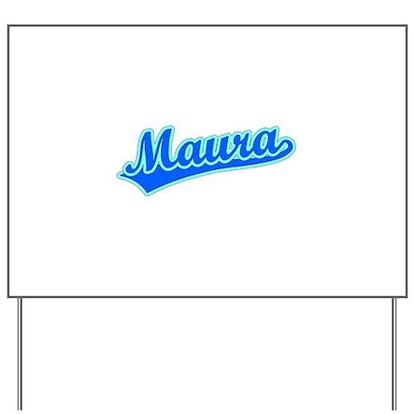 Retro Maura (Blue) Yard Sign