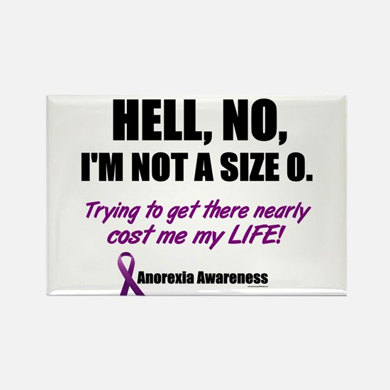 Hell, No, I'm Not A Size 0....2 (Anorexia) Rectang