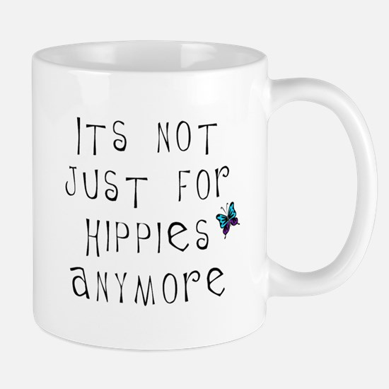 Not Just For Hippies Anymore Mug