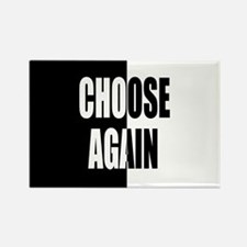 Choose Again Rectangle Magnet