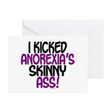I Kicked Anorexia's Skinny Ass 1 Greeting Cards (P