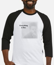 Everything is Fine Baseball Jersey