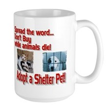 Adopt a shelter pet! Mug(2-sided)