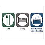 Eat Sleep Production Coordinator Small Poster