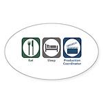 Eat Sleep Production Coordinator Sticker (Oval 50
