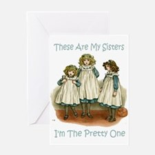 I'M THE PRETTY ONE Greeting Card