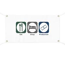 Eat Sleep Production Banner