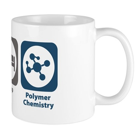 Eat Sleep Polymer Chemistry Mug