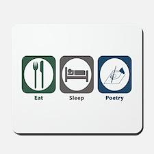 Eat Sleep Poetry Mousepad