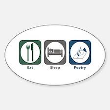 Eat Sleep Poetry Oval Decal