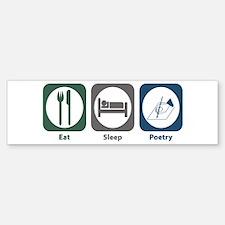 Eat Sleep Poetry Bumper Bumper Bumper Sticker
