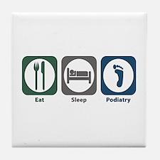 Eat Sleep Podiatry Tile Coaster