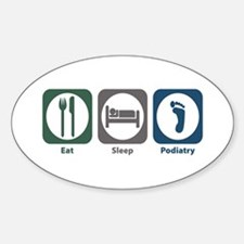 Eat Sleep Podiatry Oval Decal