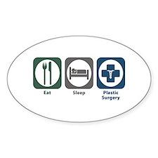 Eat Sleep Plastic Surgery Oval Decal