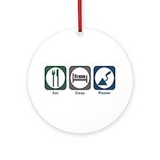 Eat Sleep Plaster Ornament (Round)