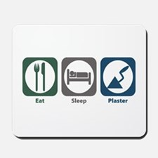 Eat Sleep Plaster Mousepad
