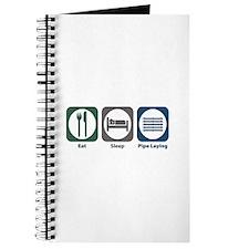 Eat Sleep Pipe Laying Journal