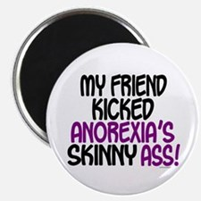 """Kicked Anorexia's Ass 1 (Friend) 2.25"""" Magnet (100"""