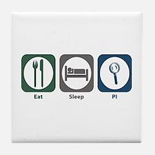 Eat Sleep PI Tile Coaster