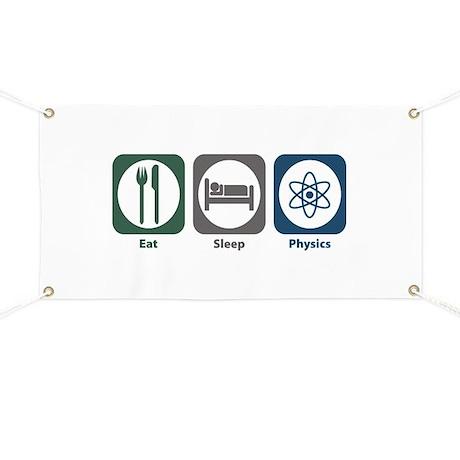 Eat Sleep Physics Banner