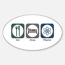 Eat Sleep Physics Oval Decal