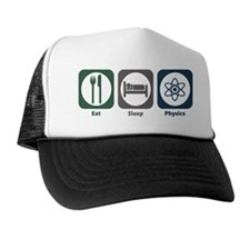 Eat Sleep Physics Trucker Hat