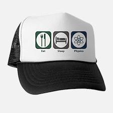 Eat Sleep Physics Trucker Hat