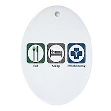 Eat Sleep Phlebotomy Oval Ornament