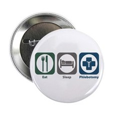 """Eat Sleep Phlebotomy 2.25"""" Button (10 pack)"""