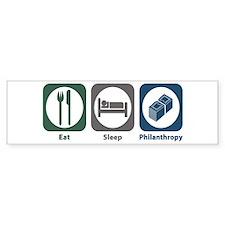 Eat Sleep Philanthropy Bumper Car Sticker
