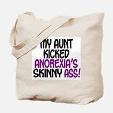 Kicked Anorexia's Ass 1 (Aunt) Tote Bag