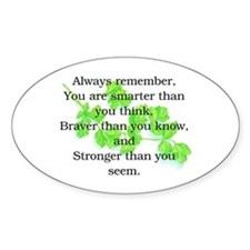 ALWAYS REMEMBER.. Oval Decal