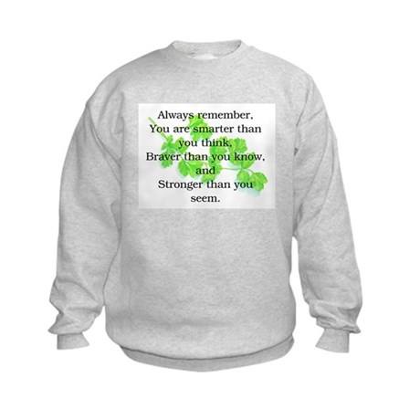 ALWAYS REMEMBER.. Kids Sweatshirt