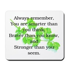 ALWAYS REMEMBER.. Mousepad