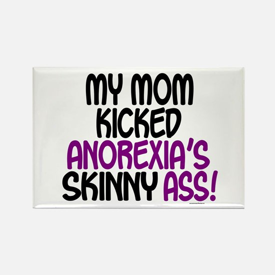 Kicked Anorexia's Ass 1 (Mom) Rectangle Magnet