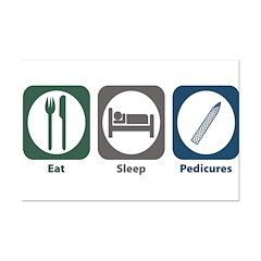 Eat Sleep Pedicures Posters