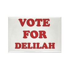 Vote for DELILAH Rectangle Magnet