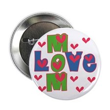 """Love Mom Mother's Day 2.25"""" Button"""