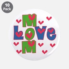 "Love Mom Mother's Day 3.5"" Button (10 pack)"