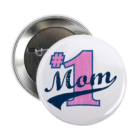 "#1 Mom 2.25"" Button"