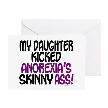 Kicked Anorexia's Ass 1 (Daughter) Greeting Cards