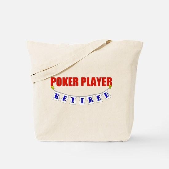 Retired Poker Player Tote Bag