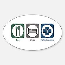 Eat Sleep Otorhinolaryngology Oval Decal