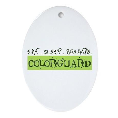 EAT . SLEEP . BREATHE Colorguard Oval Ornament