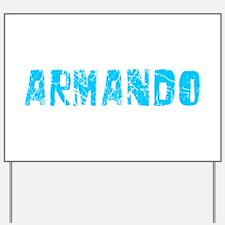 Armando Faded (Blue) Yard Sign