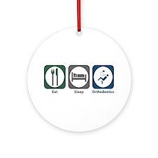 Eat Sleep Orthodontics Ornament (Round)